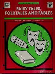 Cover of: Fairy tales, folktales, and fables