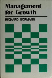 Cover of: Management for growth | Richard Normann