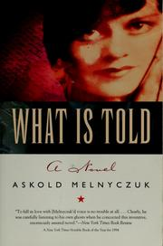 What is told by Askold Melnyczuk