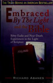 Cover of: Embraced by the light and the Bible