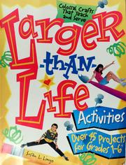 Cover of: Larger-than-life activities | Susan L. Lingo