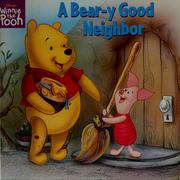 Cover of: A bear-y good neighbor