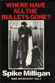 Cover of: Where have all the bullets gone?