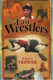 Cover of: The Last Wrestlers | Marcus Trower
