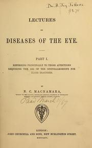 Cover of: Lectures on diseases of the eye | Nottidge Charles Macnamara