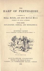 Cover of: The harp of Perthshire | with notes explanatory, critical and biographical by Robert Ford.