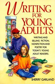 Cover of: Writing for young adults by Sherry Garland