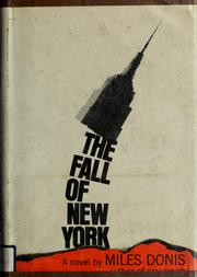 Cover of: The fall of New York. | Miles Donis