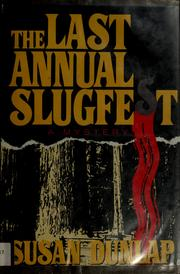 Cover of: Last Annual Slugfest: a Vejay Haskell mystery