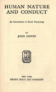 Cover of: Human nature and conduct | John Dewey