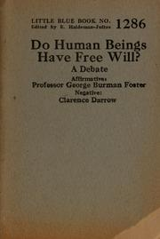 Cover of: Do human beings have free will? | George Burman Foster