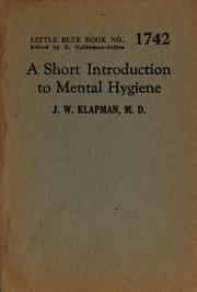Cover of: A short introduction to mental hygiene