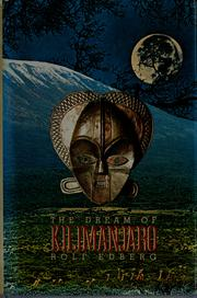 Cover of: The dream of Kilimanjaro | Rolf Edberg