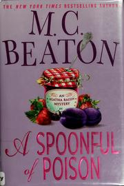 Cover of: A spoonful of poison: an Agatha Raisin mystery