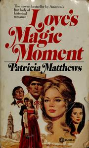 Cover of: Love's magic moment