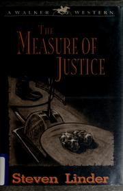 Cover of: The measure of justice | Steven Linder