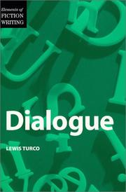 Cover of: Dialogue : a socratic dialogue on the art of writing dialogue in fiction