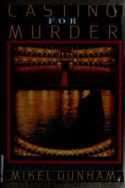 Cover of: Casting for murder | Mikel Dunham