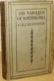 The Napoleon of Notting Hill by G. K. Chesterton