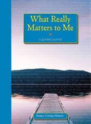 Cover of: What Really Matters to Me | Robyn Conley