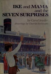Cover of: Ike and Mama and the seven surprises | Carol Snyder