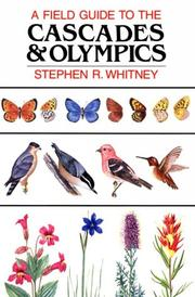 A field guide to the Cascades & Olympics by Stephen Whitney