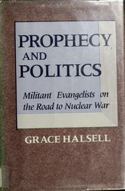 Cover of: Prophecy and politics: the secret alliance between Israel and the U.S. Christian right