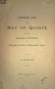 Cover of: Pioneer life on the Bay of Quinte by
