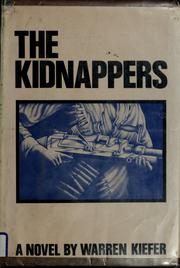 Cover of: The kidnappers | Warren Kiefer