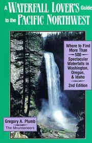 Cover of: A waterfall lover's guide to the Pacific Northwest