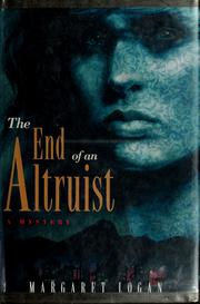 Cover of: The end of an altruist