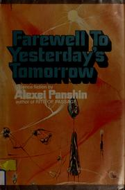 Cover of: Farewell to yesterday's tomorrow