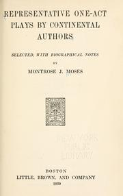 Representative one-act plays by continental authors by Moses, Montrose Jonas