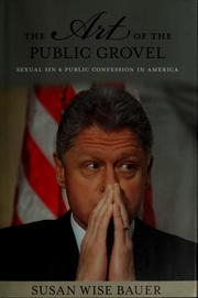Cover of: The art of the public grovel | S. Wise Bauer