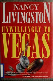 Cover of: Unwillingly to Vegas