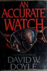 Cover of: An accurate watch