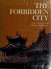Cover of: The Forbidden City | Roderick MacFarquhar