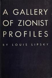 Cover of: A gallery of Zionist profiles