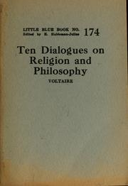 Cover of: Ten dialogues on religion and philosophy | Voltaire