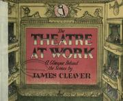 Cover of: The theatre at work