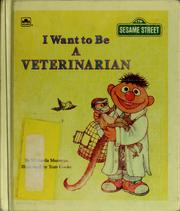 Cover of: I Want to be a Veterinarian (I Want to Be Book) | Tom Cooke