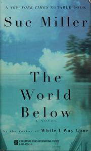 Cover of: The world below | Sue Miller