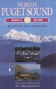 Cover of: North Puget Sound, afoot & afloat | Marge Mueller
