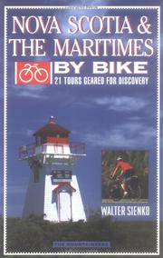 Cover of: Nova Scotia & the Maritimes by bike