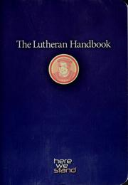 Cover of: The Lutheran handbook