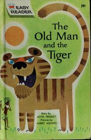 Cover of: The old man and the tiger | Alvin R. Tresselt