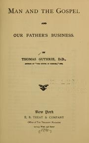 Cover of: Man and the Gospel | Guthrie, Thomas