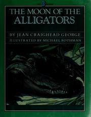 Cover of: The moon of the alligators