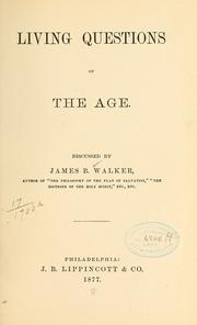 Cover of: Living questions of the age | James Barr Walker