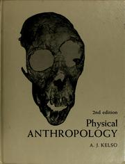 Physical anthropology by A. J. Kelso
